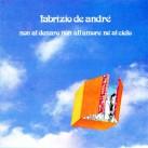 fabrizio_de_andrè_-_non_al_denaro_non_all'amore_nè_al_cielo_-_front