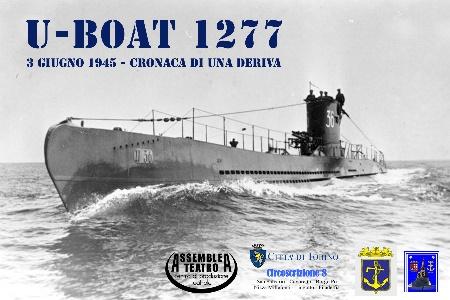 Un ciclo di presentazioni dell\'avventura del sottomarino U-Boat 1277