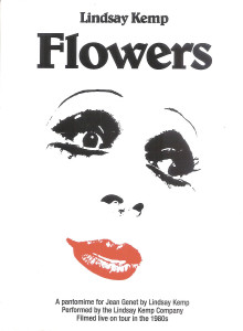 Flowers - Lindsay Kemp