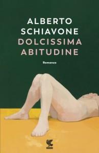alberto-schiavone-dolcissima-abitudine-9788823517202-3-300x465