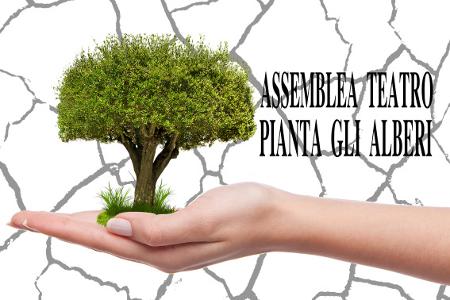 Assemblea Teatro pianta gli alberi